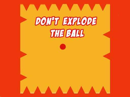 Dont Explode the Ball Online